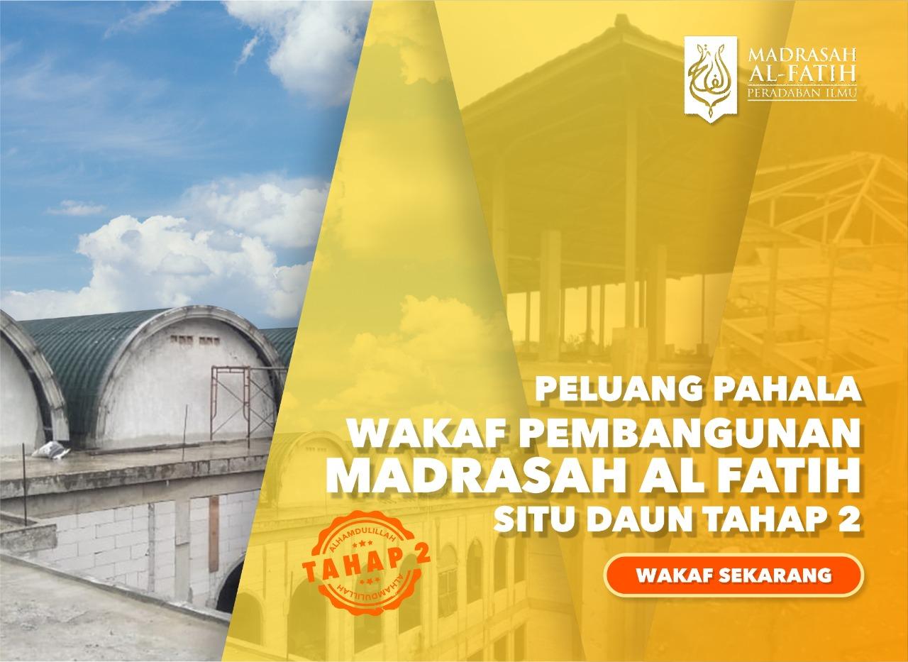 Pembangunan Madrasah Al Fatih Situ Daun – Tahap 2